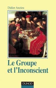 Didier Anzieu - Le Groupe et l'Inconscient.
