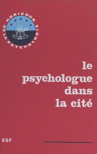 Le psychologue dans la cité. Actes du 2e Congrès national des psychologues organisé par le Syndicat national des psychologues praticiens diplômés, S.N.P.P.D., Lyon, 9-10 janvier 1971