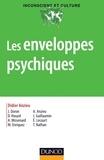 Didier Anzieu - Les enveloppes psychiques.