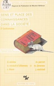 Didier Anzieu et  Action locale Bellevue - Sens et place des connaissances dans la société : 2e confrontation.