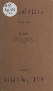 Didier Ard et Daniel Simon Faure - Gestes.
