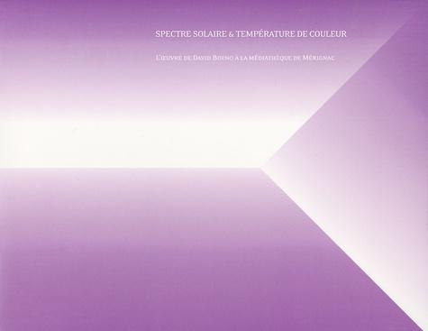 Didier Arnaudet et David Boeno - Spectre solaire & température de couleur - L'oeuvre de David Boeno à la médiathèque de Mérignac.