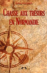 Didier Audinot - Chasses aux trésors en Normandie.