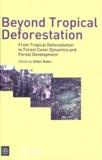 Didier Babin - Beyond Tropical Deforestation - From Tropical Deforestation to Forest Cover Dynamics and Forest Development.