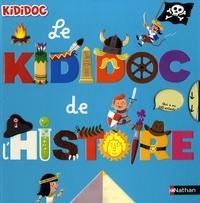 Didier Balicevic et Sylvie Baussier - Le Kididoc de l'Histoire.
