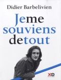 Didier Barbelivien - Je me souviens de tout. 1 CD audio