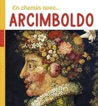 Didier Barraud et Christian Demilly - En chemin avec Arcimboldo.