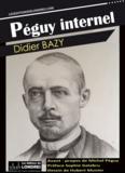 Didier Bazy - Péguy internel.