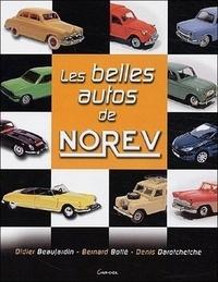 Didier Beaujardin et Denis Darotchetche - Les belles autos de Norev.
