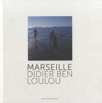 Didier Ben Loulou - Marseille.