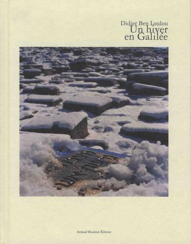 Un hiver en Galilée