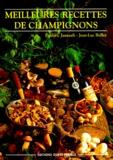 Didier Benaouda et Frédéric Jaunault - Meilleures recettes de champignons.