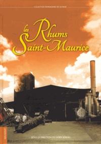 Didier Béreau - Les Rhums Saint-Maurice.