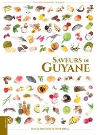 Didier Béreau - Saveurs de Guyane.