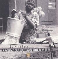 Didier Bergounhoux et Rinaldo Depagne - Les paradoxes de l'eau - Burkina Faso.
