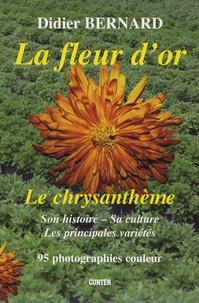 La fleur dor - Le chrysanthème, son histoire, sa culture, les différentes variétés.pdf
