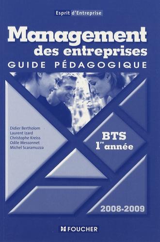 Didier Bertholom - Management des entreprises BTS 1e année - Guide pédagogique.