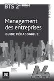 Didier Bertholom et Laurent Izard - Management des entreprises BTS 2e année - Guide pédagogique.