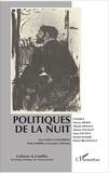 Didier Bigo et Laurent Bonelli - Cultures & conflits N° 105-106, printemp : Politiques de la nuit.