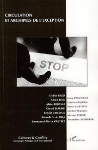 Didier Bigo et Ulrich Beck - Cultures & conflits N° 68, Hiver 2007 : Circulation et archipels de l'exception.