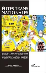 Didier Bigo et Laurent Bonelli - Cultures & conflits N° 98, été 2015 : Elites transnationales.