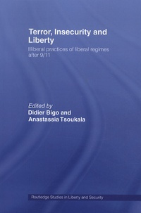 Rhonealpesinfo.fr Terror insecurity and liberty - Illiberal practices of liberal regimes after 9/11 Image