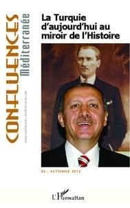 Didier Billion - La Turquie d'aujourd'hui au miroir de l'histoire.
