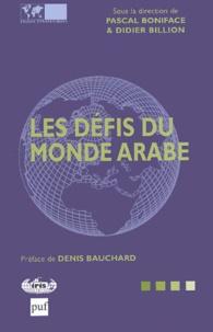 Didier Billion et Pascal Boniface - Les défis du monde arabe.