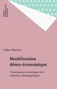 Didier Blanchet - Modélisation démo-économique - Conséquences économiques des évolutions démographiques.