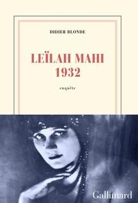 Didier Blonde - Leïlah Mahi 1932.
