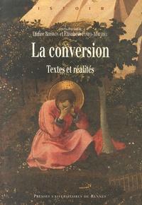 Didier Boisson et Elisabeth Pinto-Mathieu - La conversion - Textes et réalités.