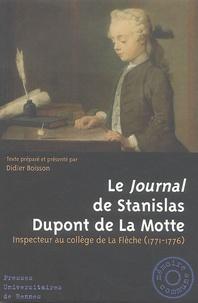 Didier Boisson - Le Journal de Stanislas Dupont de La Motte - Inspecteur au collège de La Flèche (1771-1776).