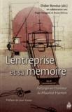 Didier Bondue - Entreprise et sa mémoire - Mélanges en l'honneur de Maurice Hamon.