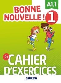 Didier - Bonne nouvelle ! Niveau 1 - Cahier. 1 CD audio