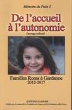 Didier Bonnel et Marie-Véronique Raynaud - De l'accueil à l'autonomie - Familles Roms à Gardanne 2012-2017.
