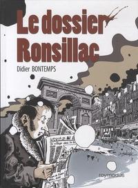 Didier Bontemps - Le dossier Ronsillac.