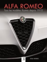 Satt2018.fr Alfa Roméo, tous les modèles - Tous les modèles illustrés depuis 1910 Image