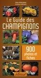 Didier Borgarino et Christian Hurtado - Le guide des champignons - En 900 photos et fiches.