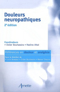 Didier Bouhassira et Nadine Attal - Douleurs neuropathiques.