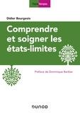 Didier Bourgeois - Comprendre et soigner les états-limites.