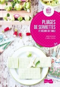 Pliages de serviettes et décors de table - Didier Boursin |