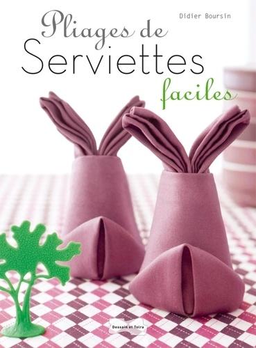 Didier Boursin - Pliages de serviettes faciles.