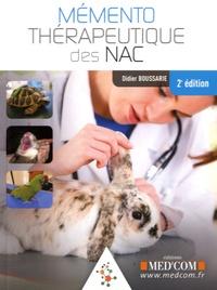 Didier Boussarie - Mémento thérapeutique des NAC.