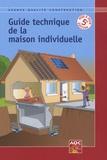 Didier Braud - Guide technique de la maison individuelle.
