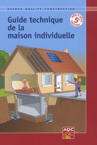 Didier Braud - Guide technique de la maison individuelle.
