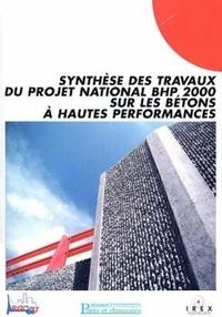 Didier Brazillier et Jean-Pierre Bournazel - Synthèse des travaux du projet national BHP 2000 sur les bétons à hautes performances.