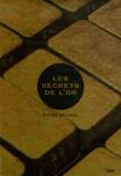 Didier Bruneel - Les secrets de l'or.