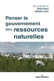 Didier Busca et Nathalie Lewis - Penser le gouvernement des ressources naturelles.