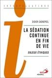 Didier Caenepeel - La sédation continue en fin de vie - Enjeux éthiques.