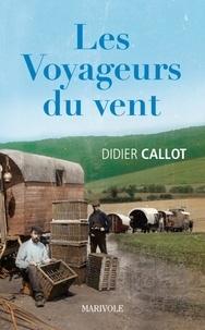 Les voyageurs du vent - Didier Callot pdf epub